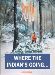 Where The Indian's Going